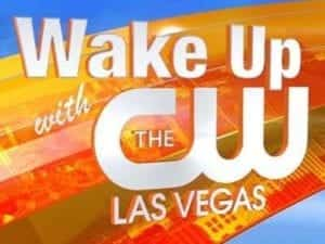Wake Up with the CW Vegas